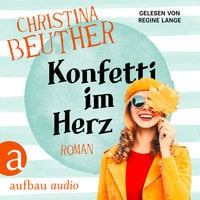 Konfetti im Herz - Christina Beuther