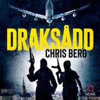 Draksådd - Chris Berg