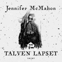 Talven lapset - Jennifer McMahon