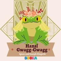 Hansl Gwagg-Gwagg - Ignaz Zingerle, Joseph Zingerle