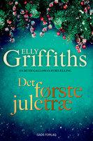 Det første juletræ - Elly Griffiths
