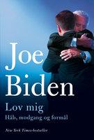 Lov mig - Joe Biden