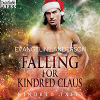 Falling for Kindred Claus - Evangeline Anderson