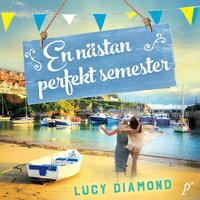 En nästan perfekt semester - Lucy Diamond