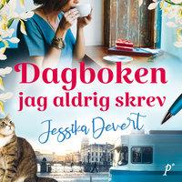 Dagboken jag aldrig skrev - Jessika Devert
