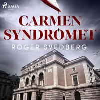 Carmensyndromet - Roger Svedberg
