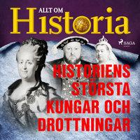 Historiens största kungar och drottningar