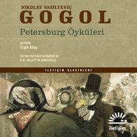 Petersburg Öyküleri - Nikolay Vasilyeviç Gogol