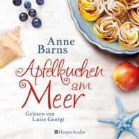 Apfelkuchen am Meer - Anne Barns