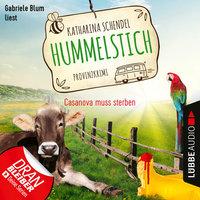 Casanova muss sterben - Provinzkrimi - Hummelstich, Folge 2 - Katharina Schendel