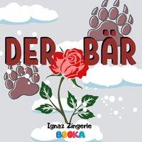 Der Bär - Ignaz Zingerle