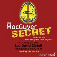 The MacGyver Secret - Lee Zloltoff