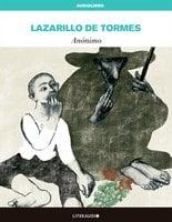 La vida de Lazarillo de Tormes y de sus fortunas y adversidades - Anonymous