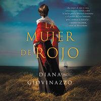 La mujer de rojo - Diana Giovinazzo