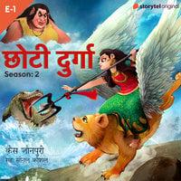 Chhoti Durga S02E01 - Qais Jaunpuri