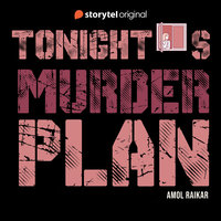 Tonight's Murder Plan - Amol Raikar