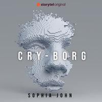 CRY-BORG - Sophia John