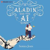 Aladin and the AI Genie - Sophia John