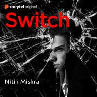 Switch - Nitin Mishra
