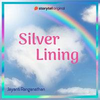 Silver Lining - Jayanti Ranganathan