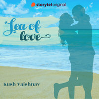 Sea of love - Kush Vaishnav