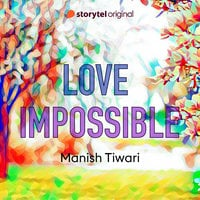 Love Impossible - Manish Tiwari
