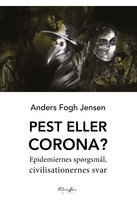 Pest eller Corona - Anders Fogh Jensen