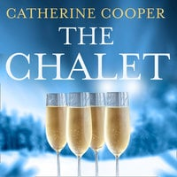 The Chalet - Catherine Cooper