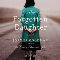 The Forgotten Daughter - Joanna Goodman