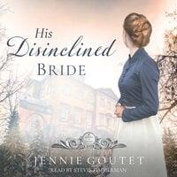 His Disinclined Bride - Jennie Goutet