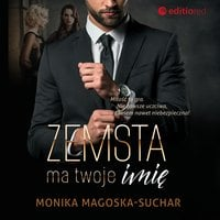 Zemsta ma twoje imię - Monika Magoska-Suchar