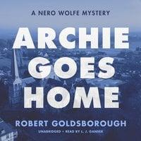 Archie Goes Home - Robert Goldsborough