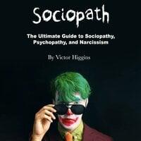 Sociopath - Victor Higgins