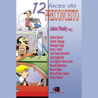 As 12 faces do preconceito - Jaime Pinsky