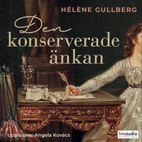 Den konserverade änkan - Hélène Gullberg