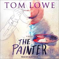 The Painter - Tom Lowe