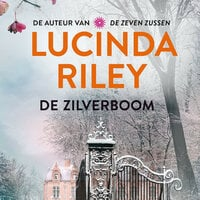 De zilverboom - Lucinda Riley