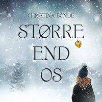 Større end os - Christina Bonde