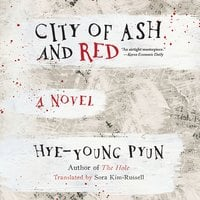 City of Ash and Red - Hye-Young Pyun