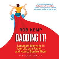 Dadding It! - Rob Kemp