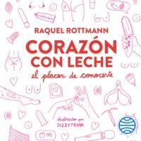 Corazón con Leche - Raquel Rottmann