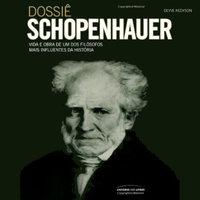 Dossiê Schopenhauer - Deyve Redyson