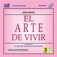 El Arte De Vivir - André Maurois