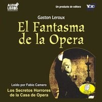 El Fantasma De La Opera - Gaston Leroux