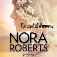 Et sted til drømme - Nora Roberts