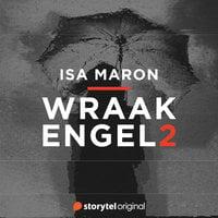 Wraakengel - S02E01 - Isa Maron