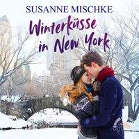 Winterküsse in New York - Susanne Mischke