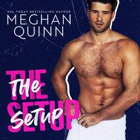 The Setup - Meghan Quinn