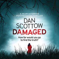 Damaged - Dan Scottow