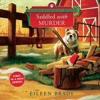 Saddled with Murder - Eileen Brady